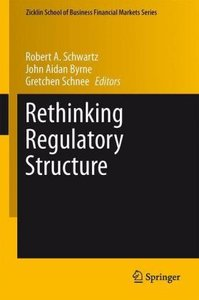 Rethinking Regulatory Structure