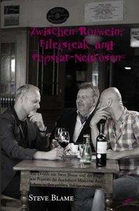 Zwischen Rotwein, Filetsteak und Popstar-Neurosen