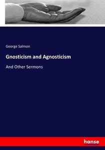 Gnosticism and Agnosticism