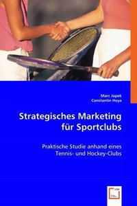 Strategisches Marketing für Sportclubs