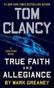 Tom Clancy\'s True Faith and Allegiance