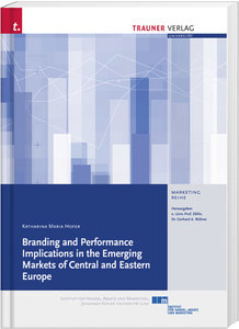 Branding and Performance Implications in the Emerging Markets of