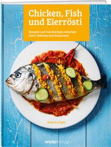 Chicken, Fish und Eierrösti