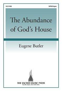 The Abundance of God\'s House