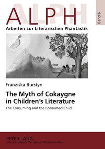 The Myth of Cokaygne in Children's Literature