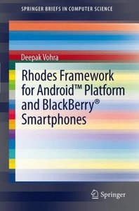 Rhodes Framework for Android(TM) Platform and BlackBerry® Smartp