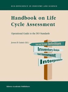 Handbook on Life Cycle Assessment