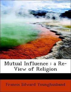 Mutual Influence : a Re-View of Religion