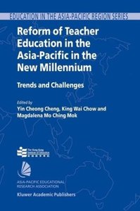 Reform of Teacher Education in the Asia-Pacific in the New Mille