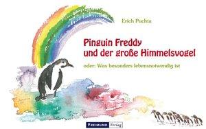 Pinguin Freddy und der große Himmelsvogel oder: Was besonders le