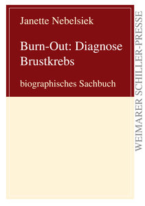 Burn-Out: Diagnose Brustkrebs