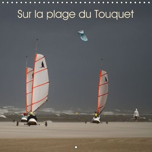 Sur la plage du Touquet (Calendrier mural 2015 300 × 300 mm Squa