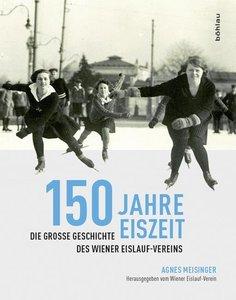 150 Jahre Eiszeit
