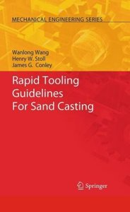 Rapid Tooling Guidelines For Sand Casting