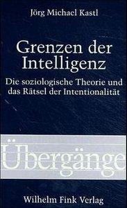 Grenzen der Intelligenz