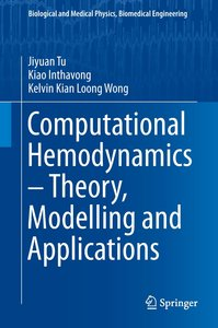 Computational Hemodynamics - Theory, Modelling and Applications