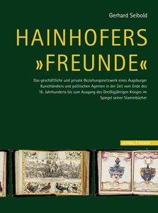 "Hainhofers ""Freunde"""