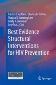 Best Evidence Structural Interventions for HIV Prevention