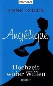 Angélique 02 - Hochzeit wider Willen