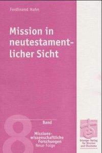 Mission in neutestamentlicher Sicht