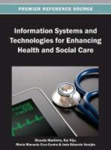 Information Systems and Technologies for Enhancing Health and So