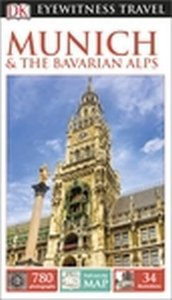 Eyewitness Travel Guide: Munich & The Bavarian Alps