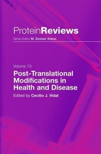 Post-Translational Modifications in Health and Disease