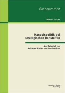 Handelspolitik bei strategischen Rohstoffen: Am Beispiel von Sel