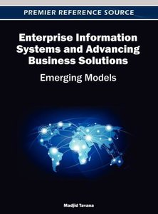 Enterprise Information Systems and Advancing Business Solutions: