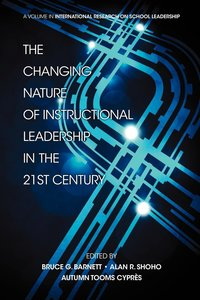 The Changing Nature of Instructional Leadership in the 21st Cent