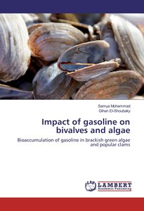 Impact of gasoline on bivalves and algae