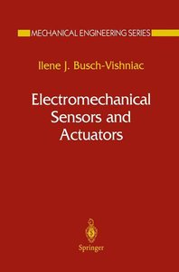 Electromechanical Sensors and Actuators