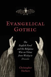 Evangelical Gothic: The English Novel and the Religious War on V