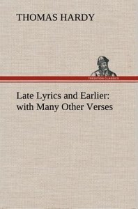 Late Lyrics and Earlier : with Many Other Verses