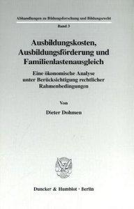 Ausbildungskosten, Ausbildungsförderung und Familienlastenausgle