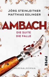 Ambach - Die Suite / Die Falle