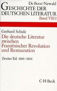 Die deutsche Literatur zwischen Französischer Revolution und Res