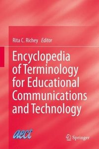 Encyclopedia of Terminology for Educational Communications and T