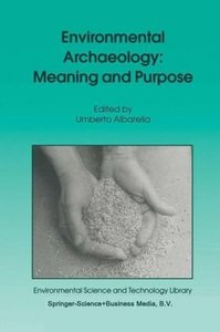 Environmental Archaeology: Meaning and Purpose