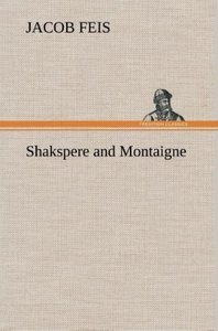 Shakspere and Montaigne
