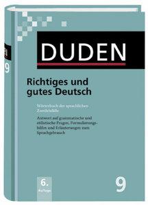 Duden 09. Richtiges und gutes Deutsch