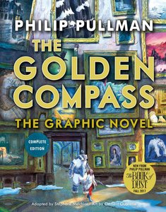 The Golden Compass Graphic Novel, Complete Edition