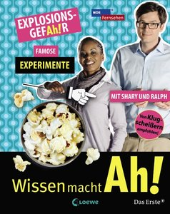EXPLOSIONSGEFAh!R - Famose Experimente mit Shary und Ralph