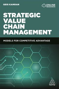 Global Value Chain Management: Strategies and Models for Competi
