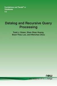 Datalog and Recursive Query Processing