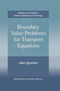 Boundary Value Problems for Transport Equations