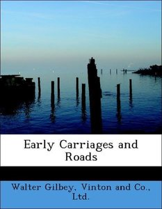 Early Carriages and Roads