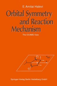 Orbital Symmetry and Reaction Mechanism