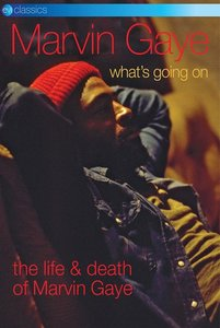 What's Going On-The Life And Death Of Marvin Gaye