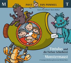 Tintulus und die Tiefsee-Schießerei / Monstermausi